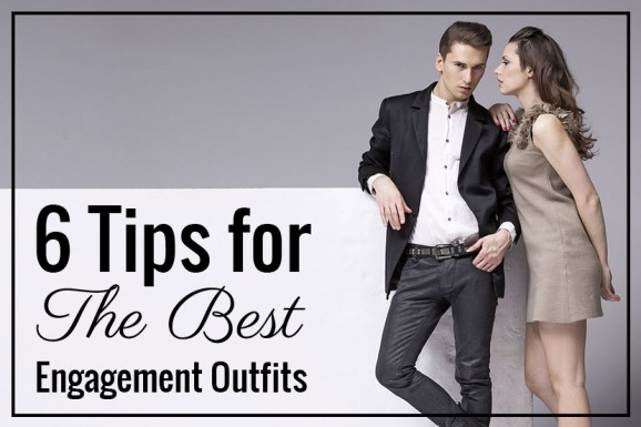 Engagement Photo Outfits: What to Wear for Engagement Photos