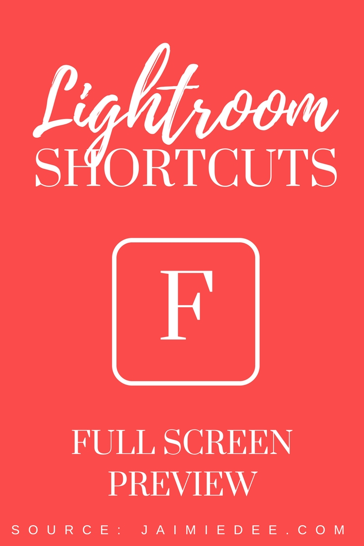 fullscreen-lightroom-tutorial-editing-tips-shortcuts