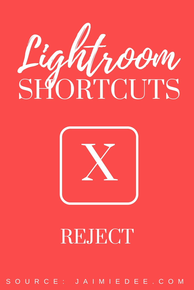 reject-lightroom-tutorial-editing-tips-shortcuts