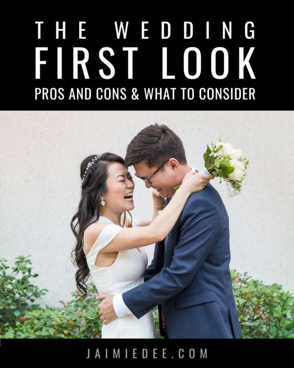 What is a first look?  First Look Wedding Pros and Cons