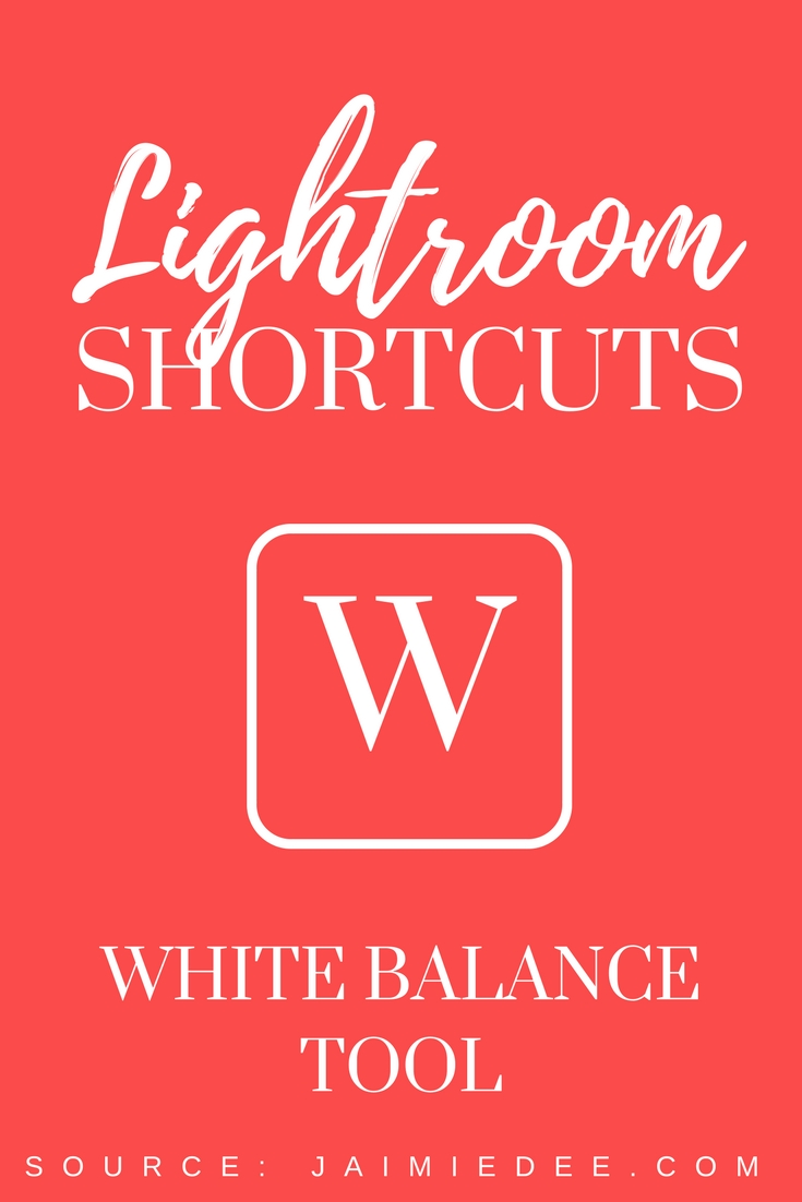 white-balance-lightroom-tutorial-editing-tips-shortcuts
